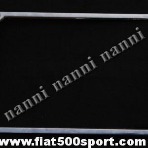 Art. 0047 - Cornice targa Fiat 500 Fiat 126 posteriore  in acciaio inox. - Cornice targa Fiat 500 Fiat 126 posteriore in acciaio inox.