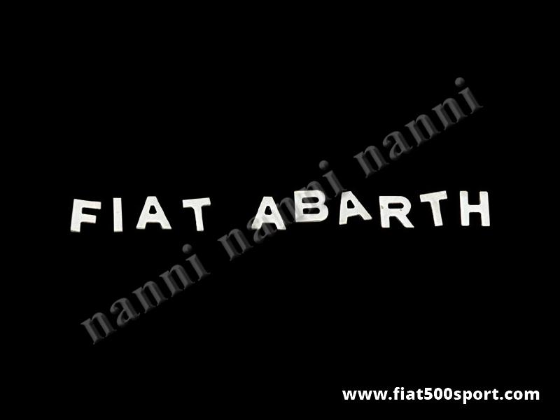 """Art. 0559 - Scritta cromata """"Fiat Abarth""""a lettere staccate (originale) altezza 19 mm. per 595/695. - Scritta cromata """"Fiat Abarth"""" a lettere staccate (originale) h. 19 mm per cofano motore 595/695."""